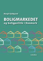Boligmarkedet og boligpolitik i Danmark