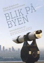 Blik på byen - introduktion til bysociologi