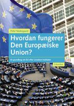 Hvordan fungerer Den Europæiske Union?